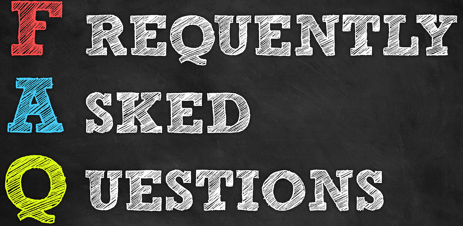 Frequently Asked Questions written on chalkboard